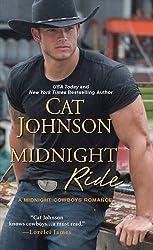 Midnight Ride (Midnight Cowboys) by Cat Johnson (2015-04-28)
