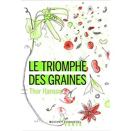 Le triomphe des graines (Écologie)