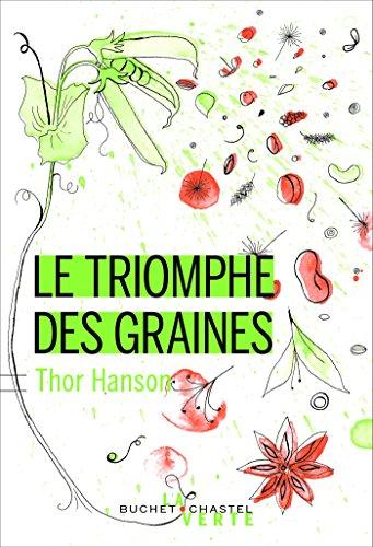 Le triomphe des graines (Écologie) (French Edition)