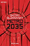 Metro 2035: Roman (Metro-Romane, Band 3) von Dmitry Glukhovsky