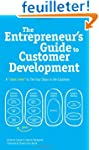 The Entrepreneur's Guide to Customer...