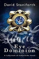 Eye of Dominion (Labyrinth of Labyrinths Book 2) (English Edition)