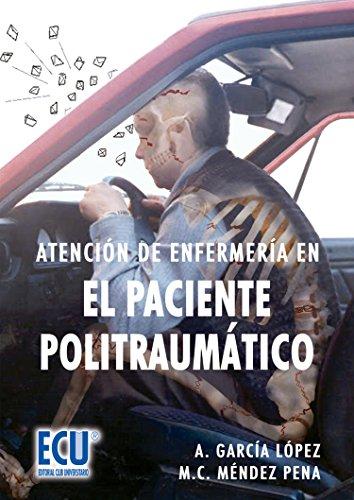 Atención de enfermería en el paciente politraumático por Antonio García López