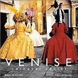 Venise - Carnaval secret