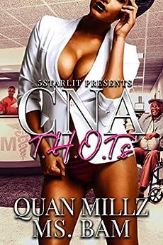 CNA THOTs (English Edition) par [Millz, Quan, Bam, Ms.]