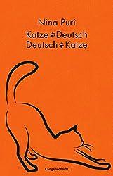 Langenscheidt Katze-Deutsch/Deutsch-Katze Geschenkbuchausgabe: Wie sag ich's meiner Katze? (Langenscheidt ...-Deutsch)