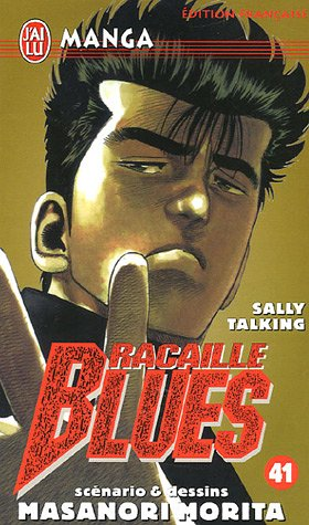 Racaille Blues, Tome 41 : Sally Talking par Masanori Morita