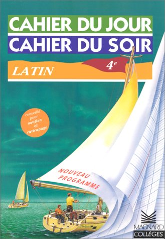 Cahier du jour, cahier du soir : Latin, 4e par Lambert, Beguin