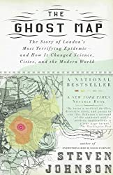 By Johnson, Steven [ [ The Ghost Map: The Story of London's Most Terrifying Epidemic--And How It Changed Science, Cities, and the Modern World ] ] Oct-2007[ Paperback ]