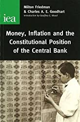 The Constitutional Position of Central Banks by Milton Friedman (2003-04-01)