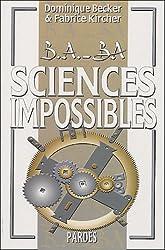 Sciences impossibles (B.A.-BA)