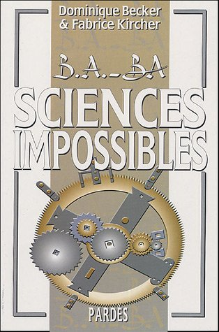 Sciences impossibles (B.A.-BA)