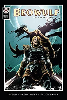 Beowulf: The Original Grapic novel by [Stern, Stephen L, Steininger, Christopher]