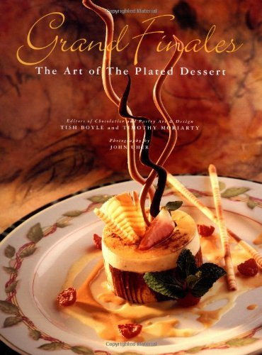 Grand Finales: The Art of the Plated Dessert: The Art of Plated Desserts (English Edition)