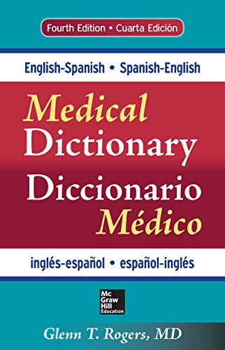 English-Spanish/Spanish-English Medical Dictionary, Fourth Edition ...