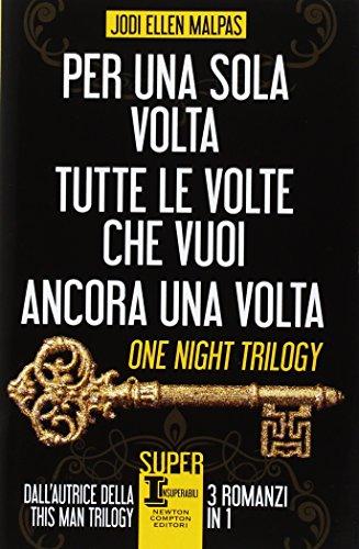 One night trilogy: Per una sola notte-Tutte le volte che vuoi-Ancora una volta par Jodi Ellen Malpas