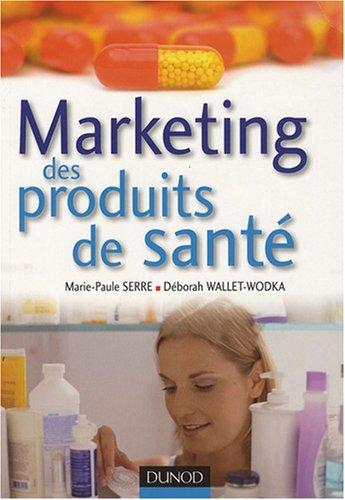 [EPUB] Marketing des produits de santé