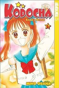 Kodocha: Sana's Stage, Vol. 5 by Miho Obana par Miho Obana