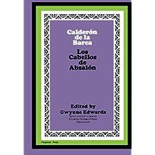 Calderón de la Barca: Los Cabellos de Absalón: The Commonwealth and International Library: Pergamon Oxford Spanish Division