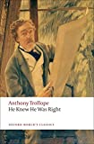 He Knew He Was Right (Oxford World's Classics)
