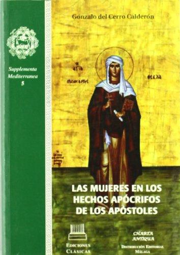 Las mujeres en los hechos apócrifos de los apóstoles