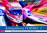 Königsklasse FORMEL 1 (Wandkalender 2019 DIN A3 quer)