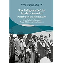 The Religious Left in Modern America: Doorkeepers of a Radical Faith