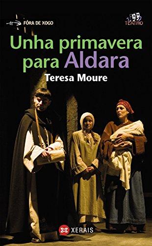 Unha primavera para Aldara (Infantil E Xuvenil - Fóra De Xogo)