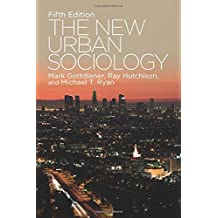 The New Urban Sociology by Mark Gottdiener (2014-12-09)