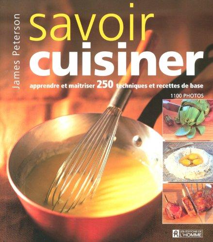 Savoir cuisiner par James Peterson