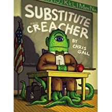 [(Substitute Creacher )] [Author: Chris Gall] [Aug-2011]
