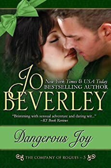 Dangerous Joy (The Company of Rogues Series, Book 5) by [Beverley, Jo]