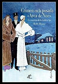 Crimen en la posada «Arca de Noé» par Molly Thynne