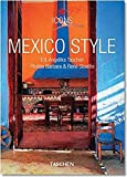 Mexico Style : Exteriors Interiors Details...