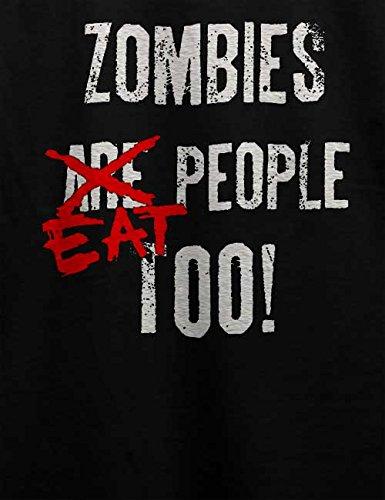 Zombies Eat People Too T-Shirt Schwarz