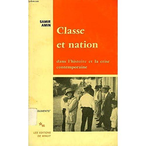 Classe et nation : dans l'histoire et la crise contemporaine
