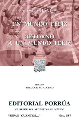 Libro parecido a Black Mirror: Un mundo feliz*Retorno a un mundo feliz (Colección Sepan Cuantos: 587) de Aldous Huxley