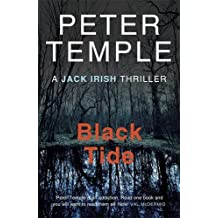 Black Tide (A Jack Irish Thriller) by Peter Temple (2013-07-04)