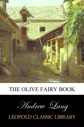 The Olive Fairy Book por Andrew Lang
