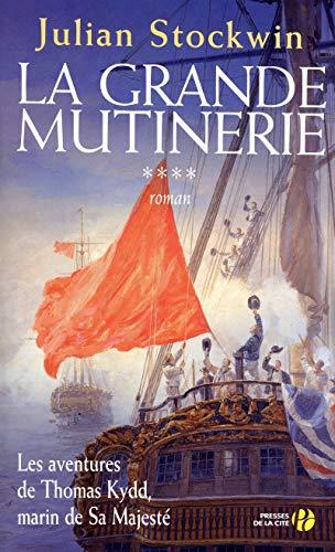 La Grande Mutinerie (4) par Julian STOCKWIN