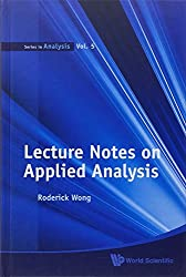LECTURE NOTES ON APPLIED ANALYSIS (Series in Analysis)