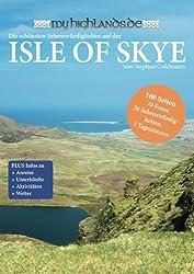 MyHighlands - Isle of Skye: Die schoensten Sehenswuerdigkeiten auf Skye