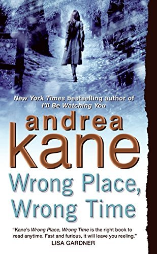 Wrong Place, Wrong Time (Pete Montgomery) by Andrea Kane (2007-02-27)