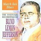 Matchbox Blues: the Essential Recordings by Blind Lemon Jefferson (1998-05-19)