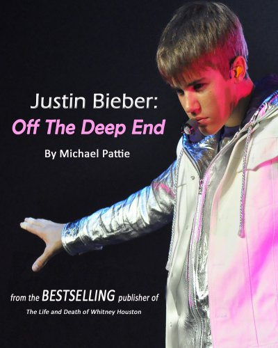 Justin Bieber: Off The Deep End (English Edition)