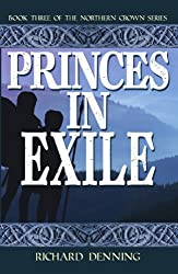 Princes in Exile (Northern Crown Book 3)