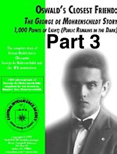 oswalds-closest-friend-the-de-mohrenschildt-story-de-mohrenschildt-clears-conscience-pt-3-oswalds-cl