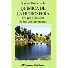 Química de la Hidrosfera. Origen y Destino de los Contaminantes (Ecología)