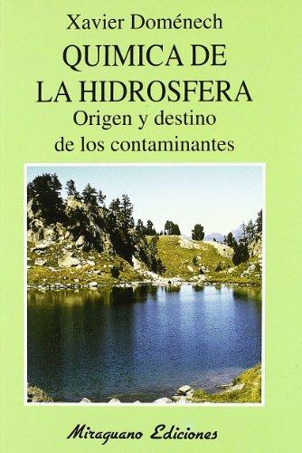 Química de la hidrosfera : origen y destino de los contaminantes