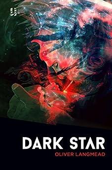 Dark Star by [Langmead, Oliver]